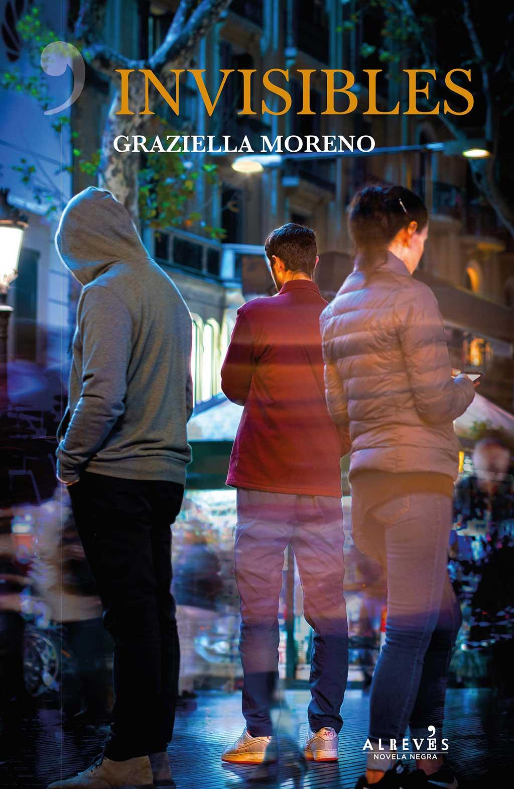 Graziella Moreno. Invisibles.