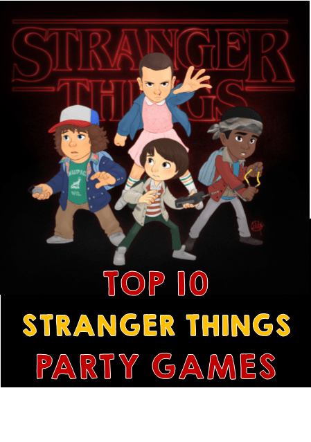Stranger Things Party Games And Ideas