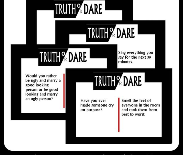 Printable Truth Or Dare Questions
