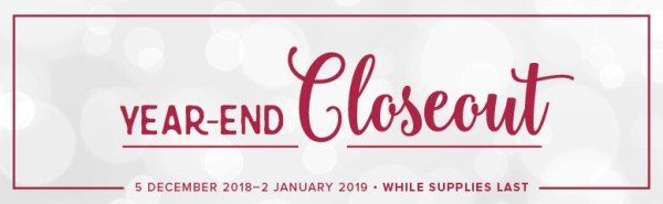 Stampin' Up! 2018 Year end Closeouts!