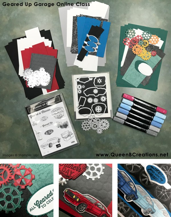 Geared UP Garage Online Class by Queen B Creations.  From the 2019 Occasions Catalog