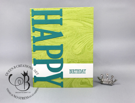 Stampin' Up! Large Letter Framelits Dies over Marbled background birthday card by Lisa Ann Bernard of Queen B Creations