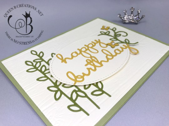 Stampin' Up! Well Said stamp set and Well Written Thinlits Dies Happy Birthday card by Lisa Ann Bernard of Queen B Creations