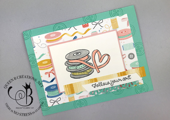 Stampin' Up! Follow Your Art OnStage 2019 handmade ribbon card for a crafter by Lisa Ann Bernard of Queen B Creations