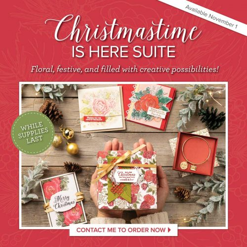 Stampin' Up! Christmas Time Is Here Suite November 2019 Available while supplies last at www.QueenBCreations.net