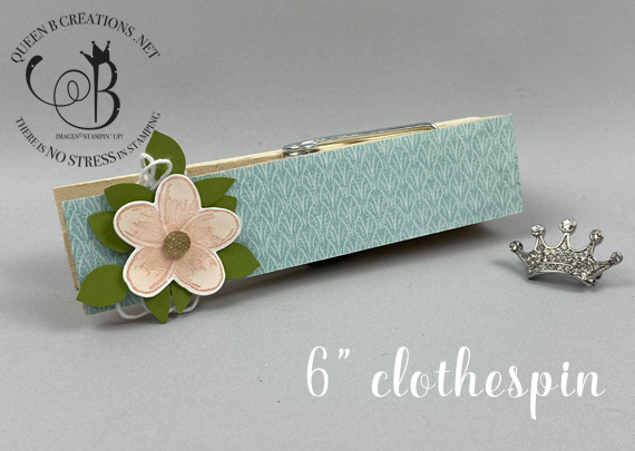"""Stampin' Up! Timeless Tropical Tropical Oasis decorated jumbo 6"""" clothespin by Lisa Ann Bernard of Queen B Creations"""