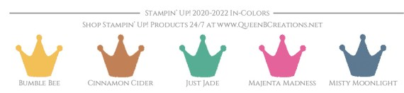 Stampin' Up! 2020-2022 In Colors Shop online 24/7 at www.QueenBCreations.net