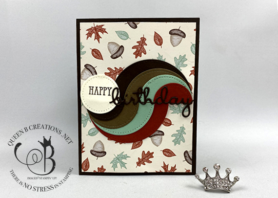 Stampin' Up! Gilded Autum DSP circle swirl birthday card by Lisa Ann Bernard of Queen B Creations