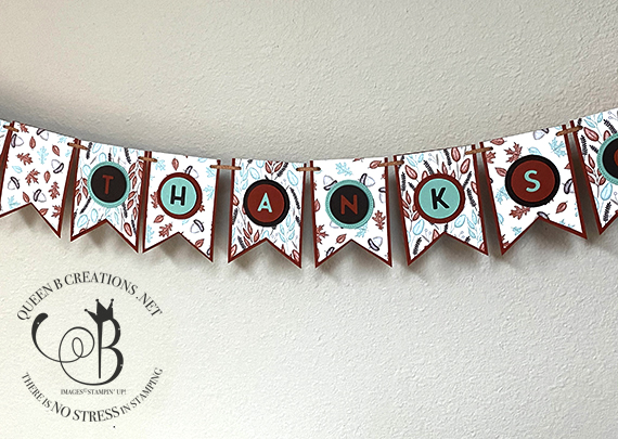 Stampin' Up! Gilded Autumn Playful Alphabet Happy Thanksgiving banner by Lisa Ann Bernard of Queen B Creations