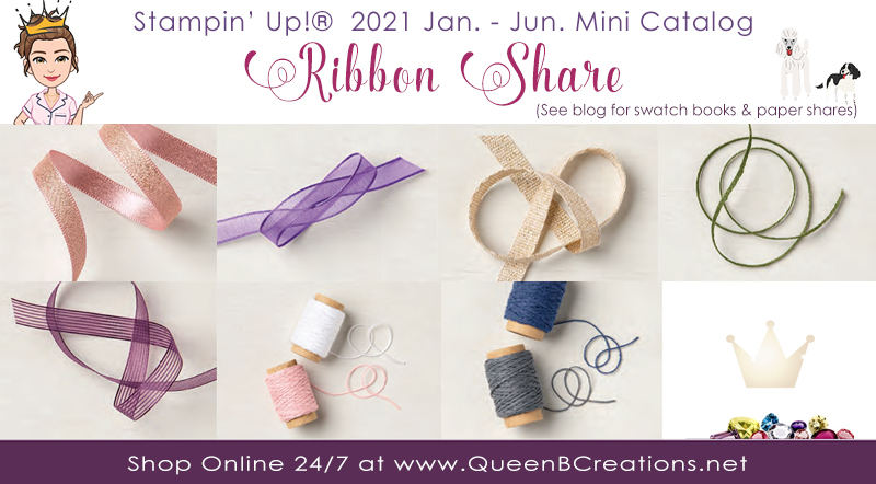 Stampin' Up! January to June Mini Catalog Ribbon Share by Lisa Ann Bernard of Queen B Creations