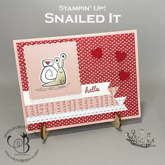 Stampin' Up! Snailed It Snail Mail Valentine Card by Lisa Ann Bernard of Queen B Creations IG