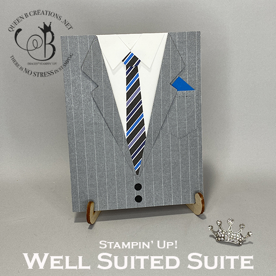 Stampin' Up! Well Suited Mens Suit Card by Lisa Ann Bernard of Queen B Creations