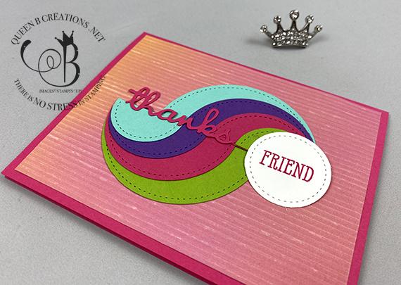 Stampin' Up! Artistry Blooms circle swirl thanks friend card by Lisa Ann Bernard of Queen B Creations