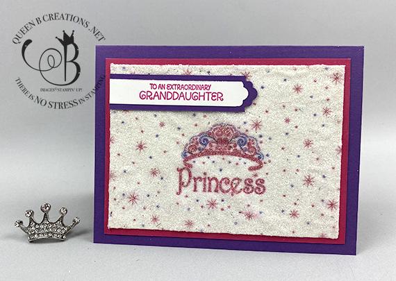 Stampin' Up! A Grand Kid napkin technique princesss birthday card by Lisa Ann Bernard of Queen B Creations