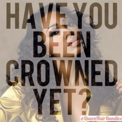 have you been crowned yet