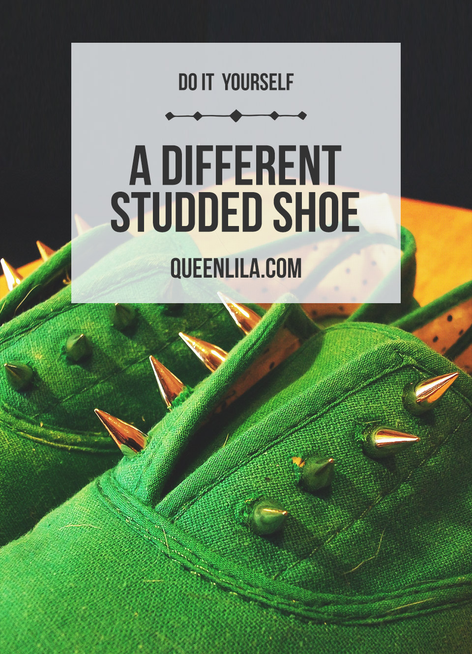DIY studded shoes. Click through for the tutorial! | Queen Lila