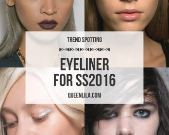 Spring Summer 2016 Trend Spotting - Eyeliner. Click through for the roundup! | Queen Lila