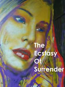 The Ecstasy of Surrender