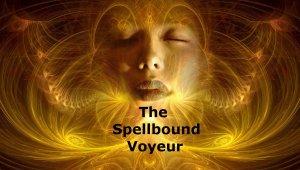 Spellbound Voyeur2