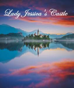 Lady Jessica's Castle