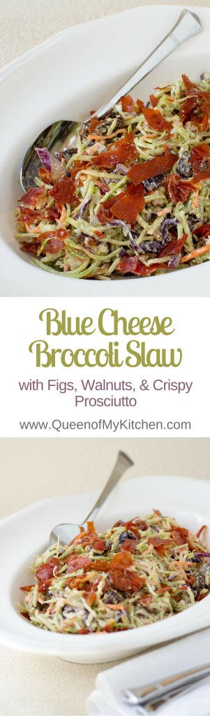 Blue Cheese Broccoli Slaw with Figs, Walnuts, and Crispy Prosciutto - A fantastic make ahead dish that's great with steak and chicken. | QueenofMyKitchen.com