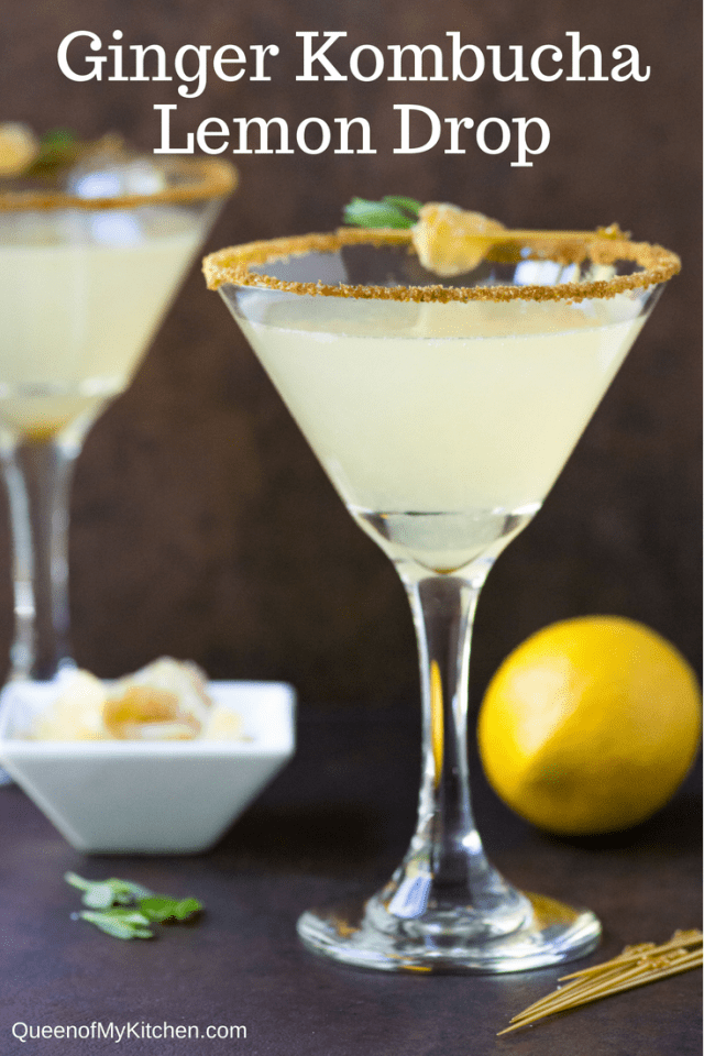 Ginger Kombucha Lemon Drop - A healthier lemon drop cocktail made with probiotic rich kombucha. Only 120 calories with 4 grams of sugar! | QueenofMyKitchen.com | #cocktail #martini #lemondrop #lemondropcocktail #kombucha #probiotics #healthygut