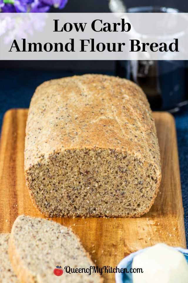 Low Carb Almond Bread - Delicious, gluten-free bread made with super clean ingredients. Only 5 grams of carbs per slice.   QueenofMyKitchen.com   #lowcarb #lowcarbbread #glutenfree #glutenfreebread #almondflour