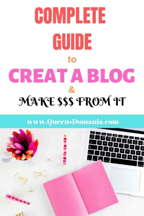 How to create a blog and make money from it - queensdomania.com