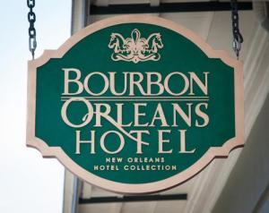 From the Bourbon Orleans Hotel's website, their street sign.