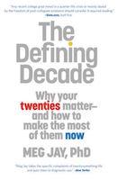 The defining decade, Meg Jay