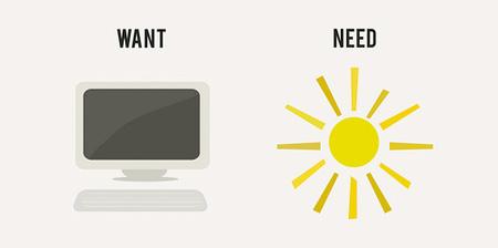 Lo que querés, y lo que necesitás