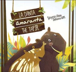 La Danta, Amaranta, The Tapir