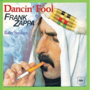 Zappa, Dancin Fool