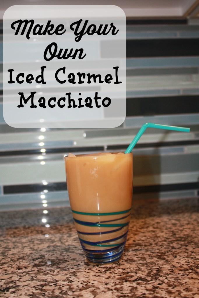 Make Your Own Iced Carmel Macchiato