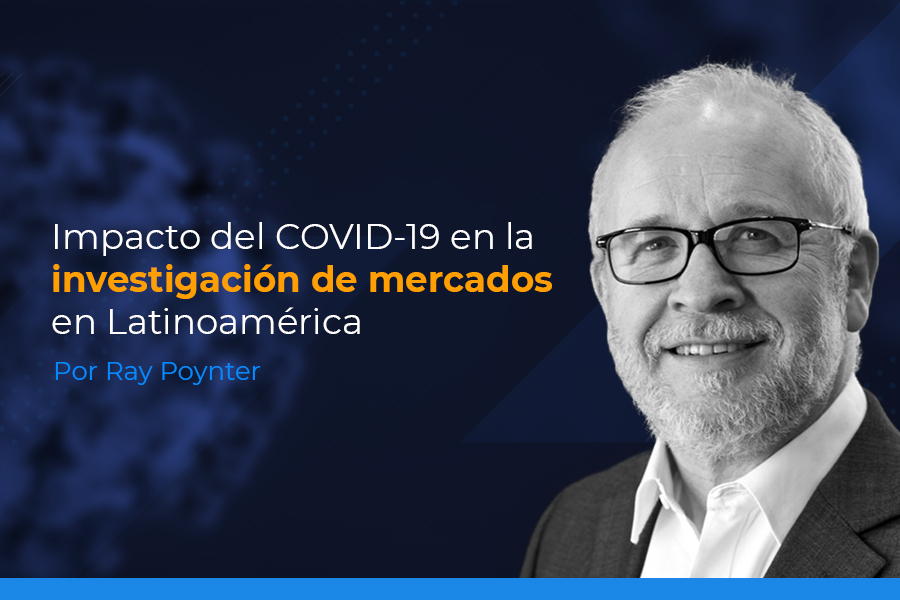 Impacto del COVID-19 en la investigación de mercados en Latinoamérica