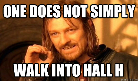 One does not simply walk into Hall H (LOTR Mordor spoof)
