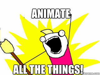 Image result for Animate all the things