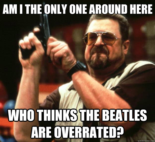 Image result for beatles overrated