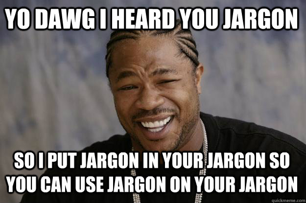 Image result for jargon meme