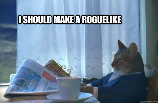 Image result for Roguelikes meme