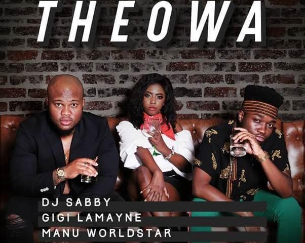 DJ Sabby Theowa ft Gigi Lamayne & Manu WorldStar
