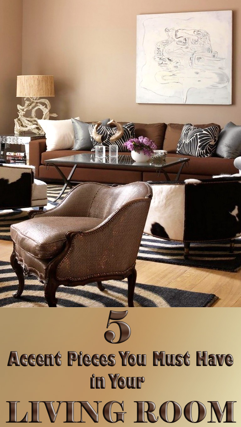 Genial Living Room: 5 Accent Pieces You Must Have