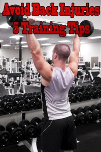 Avoid Back Injuries - 5 Training Tips