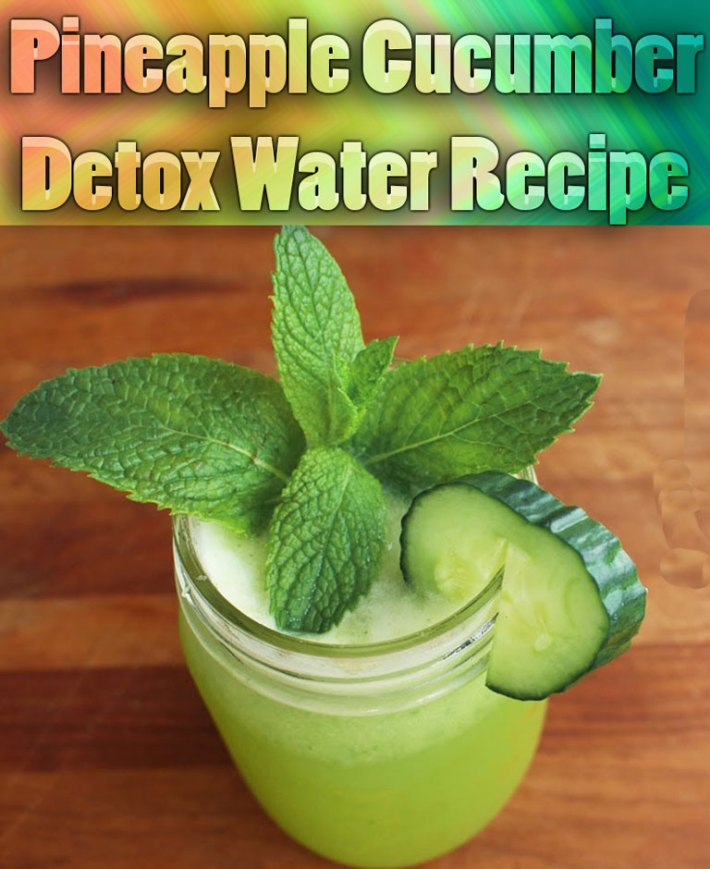 Pineapple Cucumber Detox Water Recipe