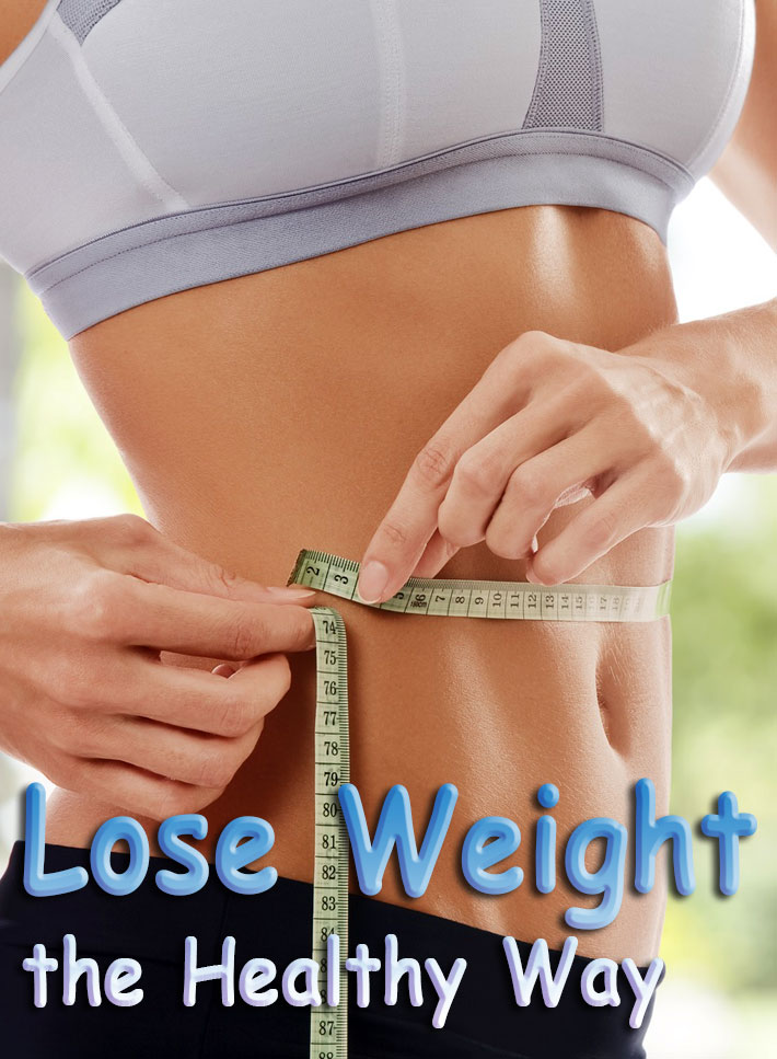 Top Tips to Lose Weight in a Healthy Way