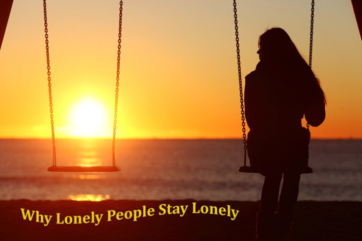 Why Lonely People Stay Lonely