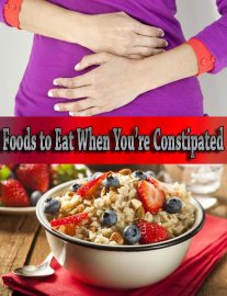 Foods to Eat When You're Constipated