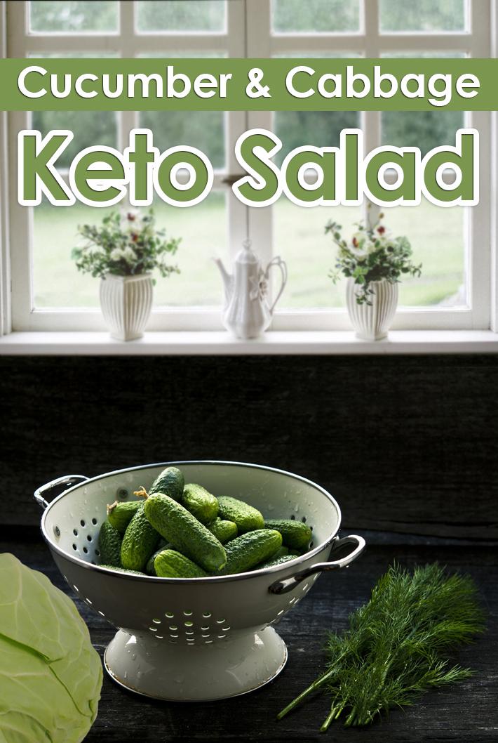 Keto Salad – Cabbage & Cucumber