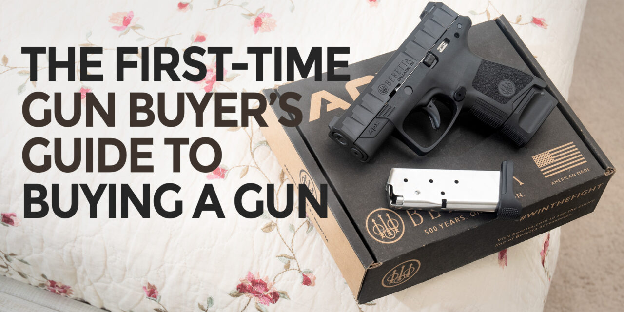 Tips For First Time Gun Buyers
