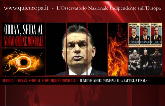 Orban, Sfida al Nuovo Ordine